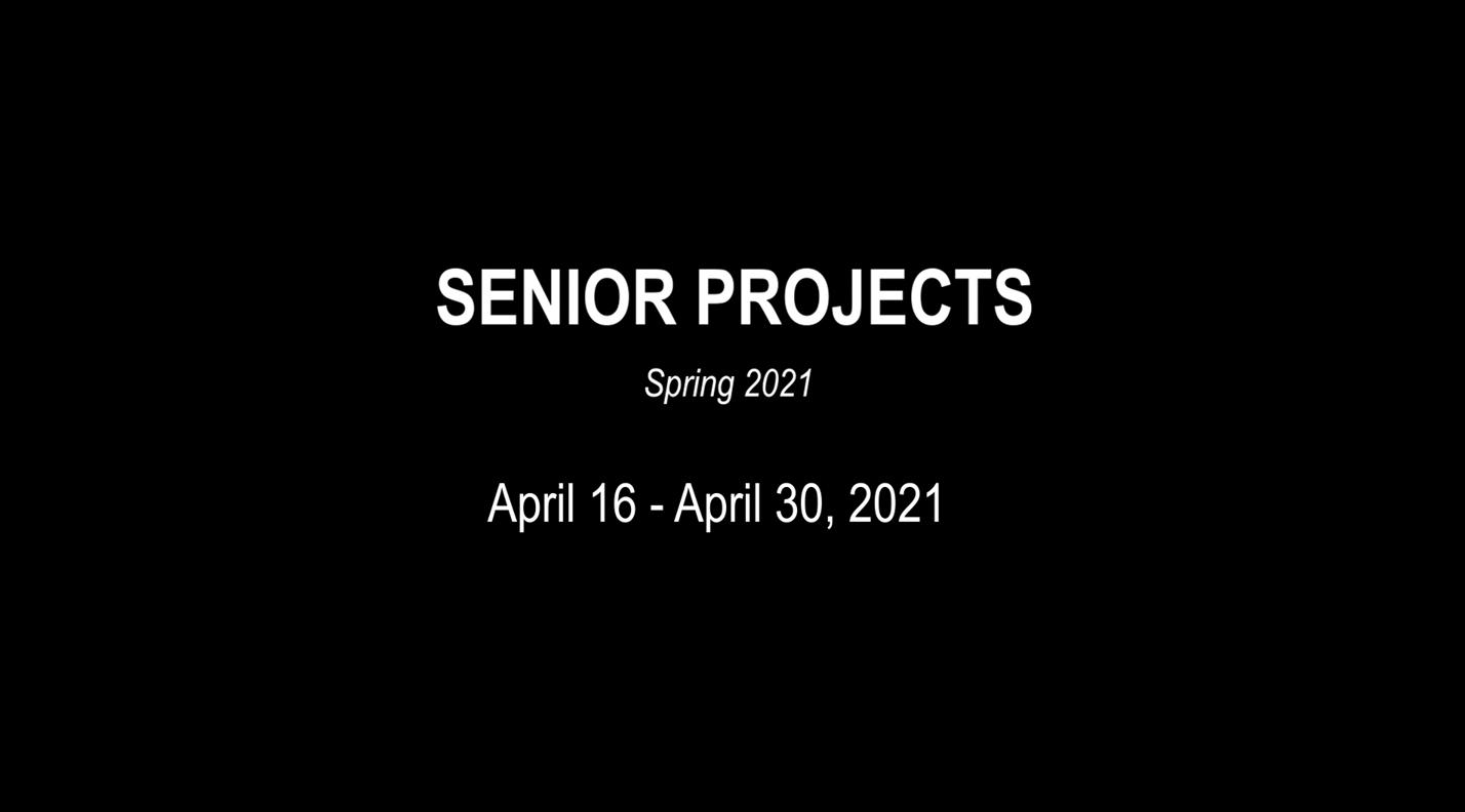 Title slate Senior Project 2021