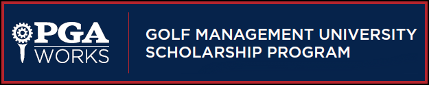 PGA Works - Golf Management University Scholarship Program
