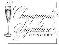 Champagne Signature Concert